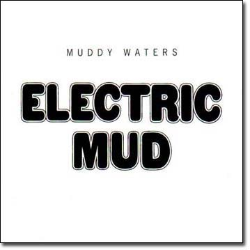 Muddy Waters 'Electric Mud' album cover (1968)